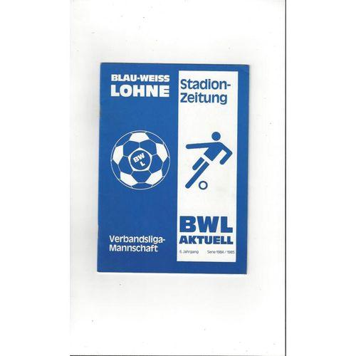Blau- Weiss Lohne v West Ham United Friendly Football Programme 1984/85