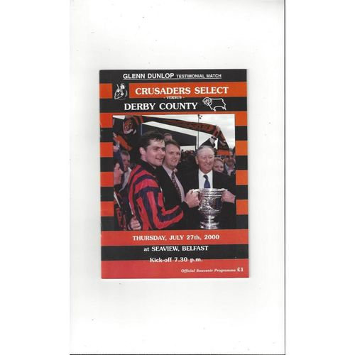 Crusaders v Derby County Glenn Dunlop Testimonial Football Programme + Ticket & Team Sheet 2000/01
