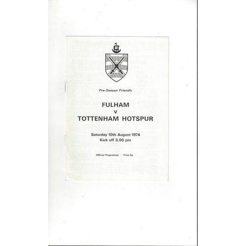 Fulham v Tottenham Hotspur Friendly Football Programme 1974/75