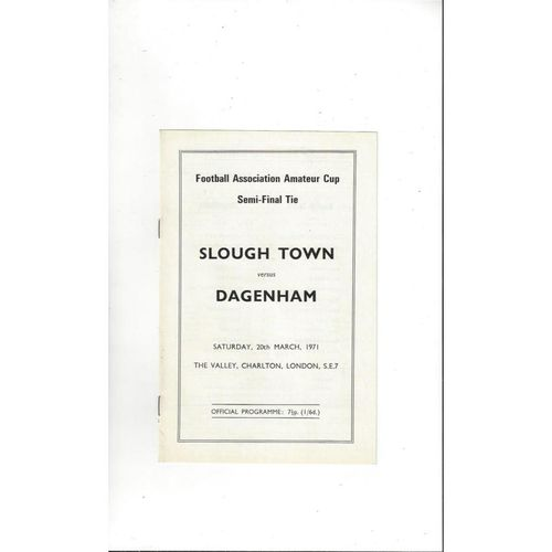 1970/71 Slough Town v Dagenham FA Amateur Cup Semi Final Football Programme