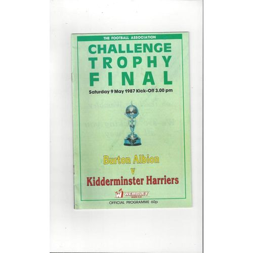 1987 Burton Albion v Kidderminster Harriers Trophy Final Football Programme