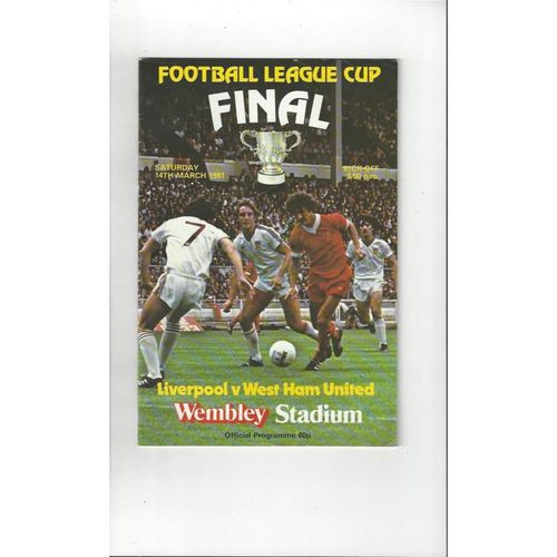 1981 Liverpool v West Ham United League Cup Final Football Programme