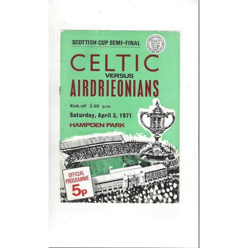 1970/71 Celtic v Airdrie Scottish Cup Semi Final Football Programme