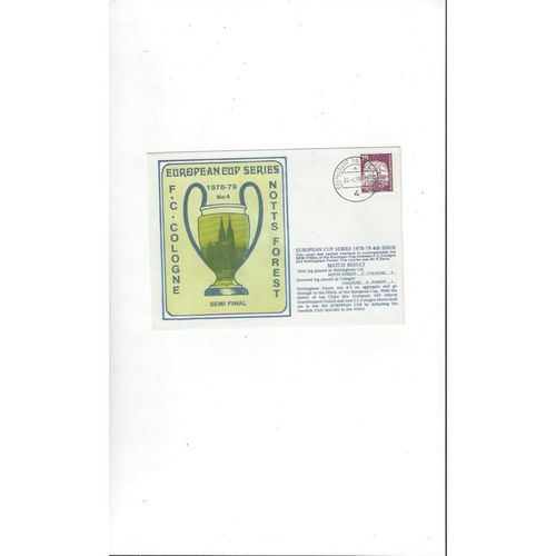 Cologne v Nottingham Forest European Cup Semi Final First Day Cover 1978/79