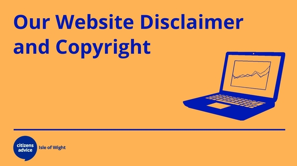 Our Website Disclaimer and Copyright