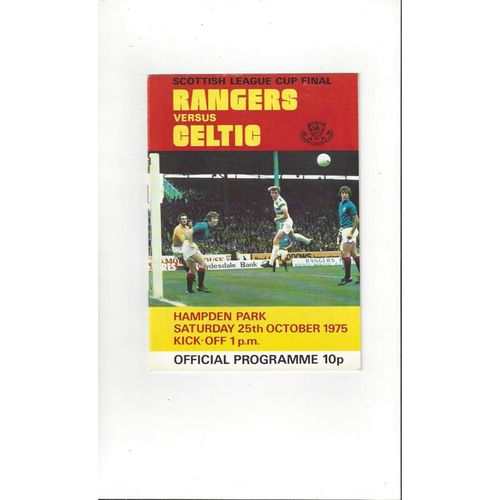 1975 Rangers v Celtic Scottish League Cup Final Football Programme