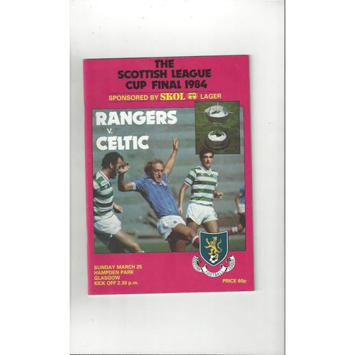 1984 Rangers v Celtic Scottish League Cup Final Football Programme