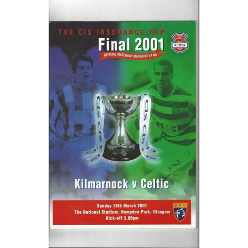 2001 Kilmarnock v Celtic Scottish League Cup Final Football Programme