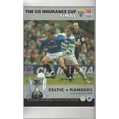 2003 Celtic v Rangers Scottish League Cup Final Football Programme