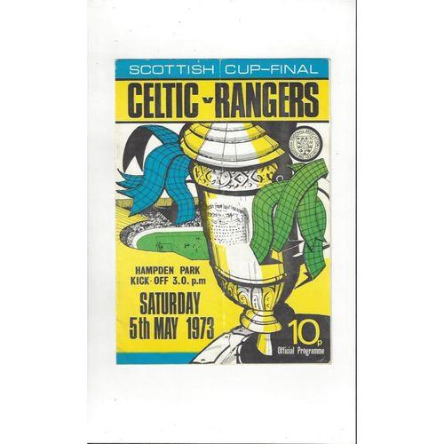 1973 Celtic v Rangers Scottish Cup Final Football Programme