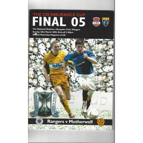 2005 Rangers v Motherwell Scottish League Cup Final Football Programme