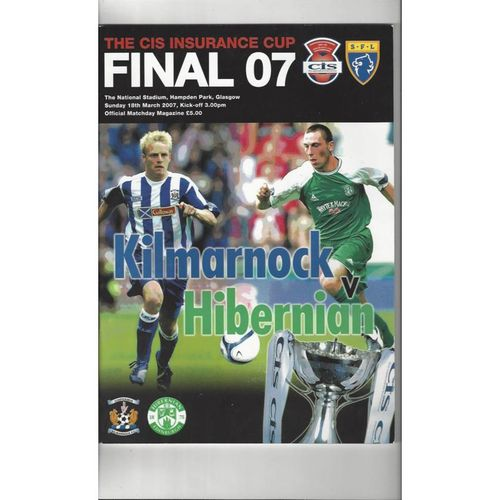 2007 Kilmarnock v Hibernian Scottish League Cup Final Football Programme