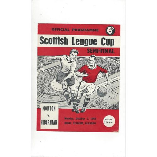 1963/64 Morton v Hibernian Scottish League Cup Semi Final Football Programme