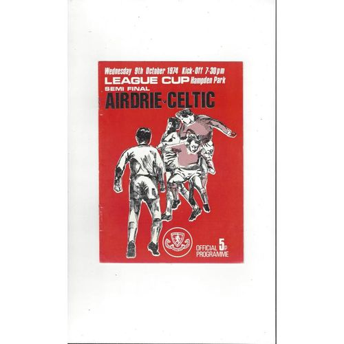 1974/75 Airdrie v Celtic Scottish League Cup Semi Final Football Programme