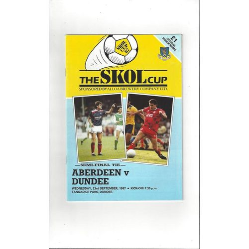 1987/88 Aberdeen v Dundee Scottish League Cup Semi Final Football Programme