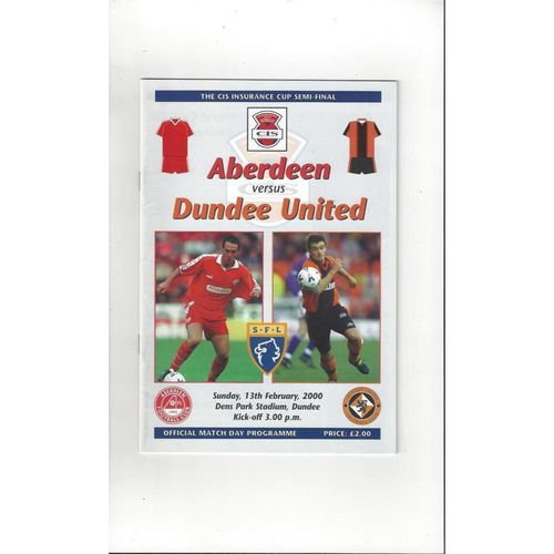 1999/00 Aberdeen v Dundee United Scottish League Cup Semi Final Programme
