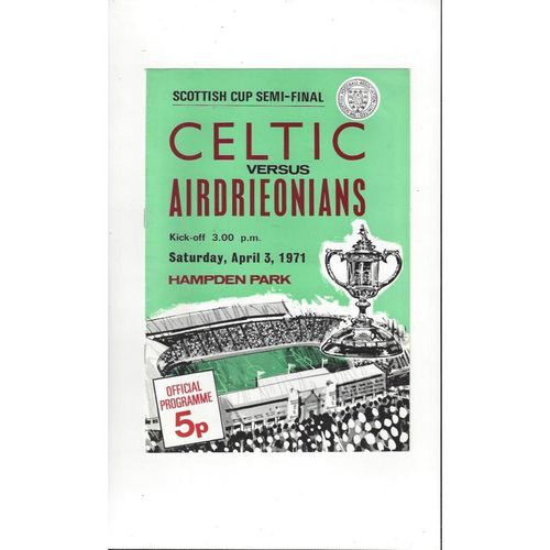 1971 Celtic v Airdrie Scottish Cup Semi Final Football Programme