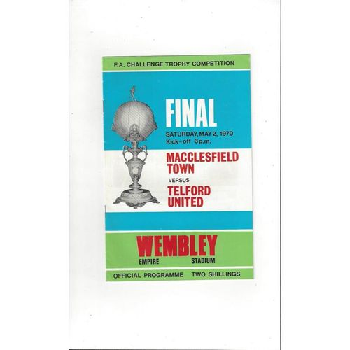 1970 Macclesfield Town v Telford United Trophy Final Football Programme