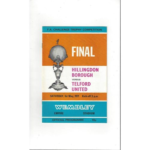 1971 Hillingdon Borough v Telford United Trophy Final Football Programme