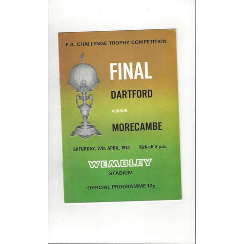 1974 Dartford v Morecambe Trophy Final Football Programme