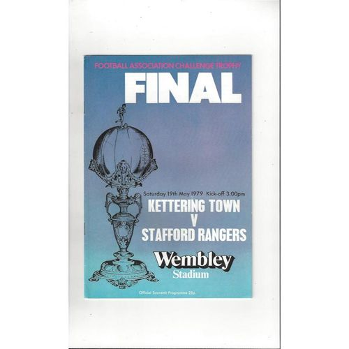1979 Kettering Town v Stafford Rangers Trophy Final Football Programme