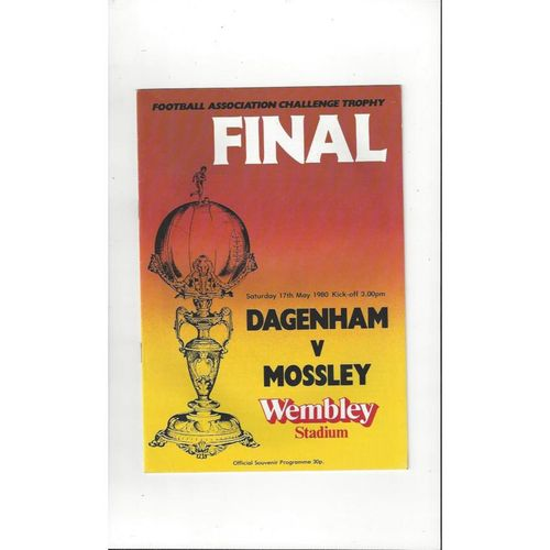 1980 Dagenham v Mossley Trophy Final Football Programme