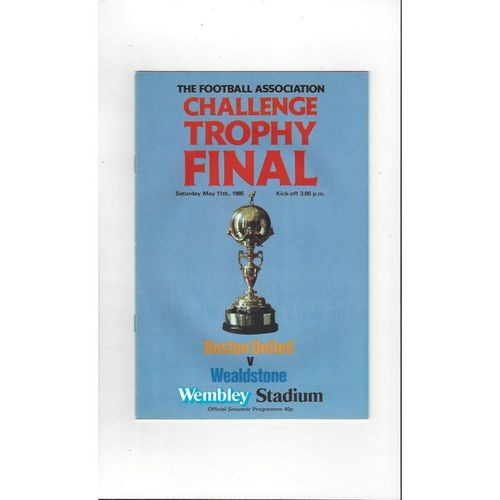 1985 Boston United v Wealdstone Trophy Final Football Programme