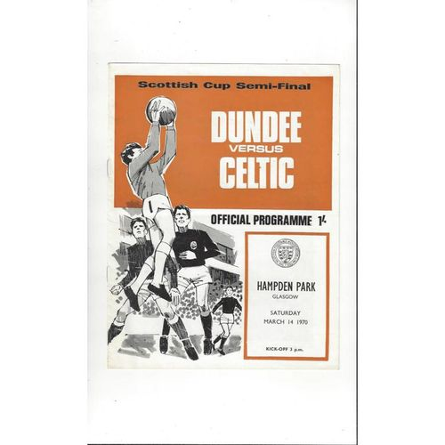 1970 Dundee v Celtic Scottish Cup Semi Final Football Programme