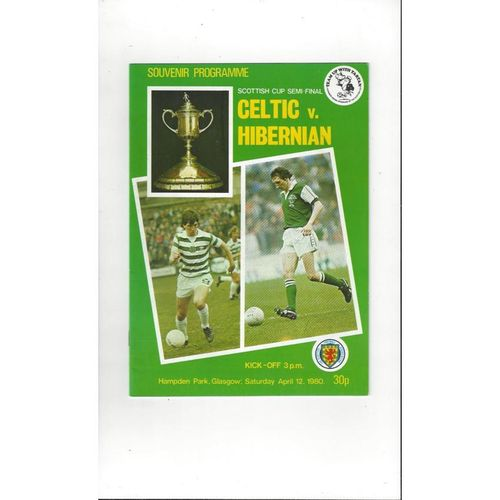 1980 Celtic v Hibernian Scottish Cup Semi Final Football Programme