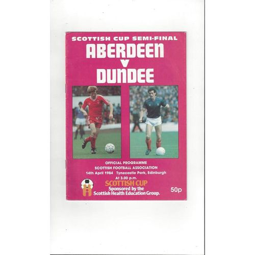 1984 Aberdeen v Dundee Scottish Cup Semi Final Football Programme