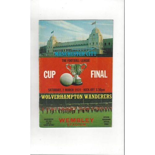 1974 Manchester City v Wolves League Cup Final Football Programme + League Review