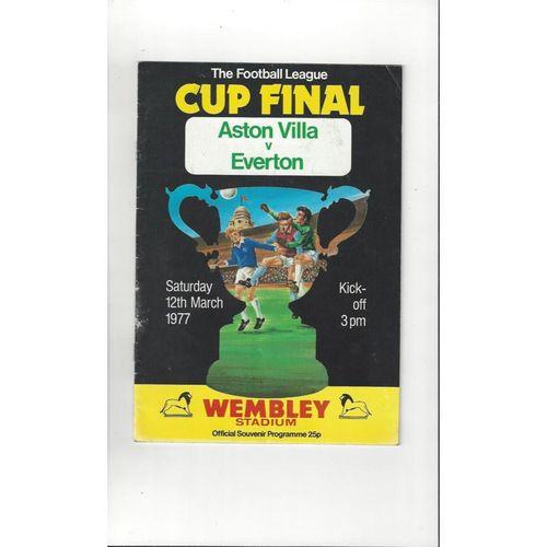1977 Aston Villa v Everton League Cup Final Football Programme