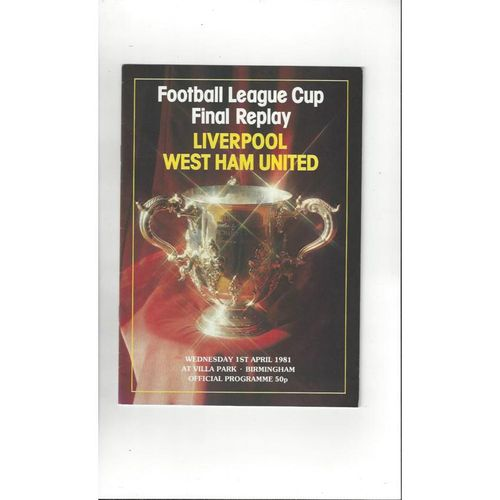 1981 Liverpool v West Ham United League Cup Final Replay Football Programme