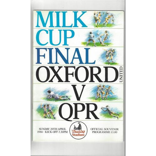 1986 Oxford United v Queens Park Rangers League Cup Final Football Programme
