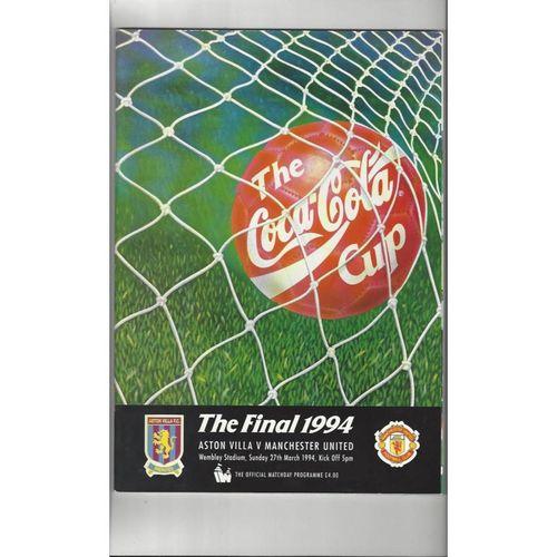 1994 Aston Villa v Manchester United League Cup Final Football Programme