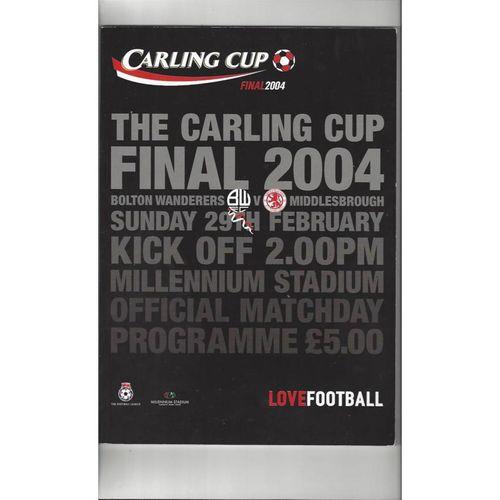 2004 Bolton Wanderers v Middlesbrough League Cup Final Football Programme