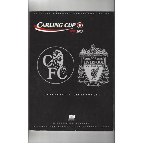 2005 Chelsea v Liverpool League Cup Final Football Programme