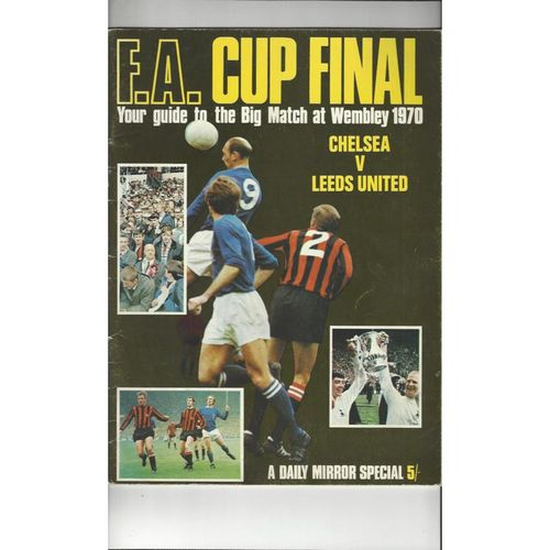 1970 FA Cup Final Chelsea v Leeds United Daily Mirror Special