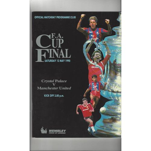 1990 Crystal Palace v Manchester United FA Cup Final Football Programme