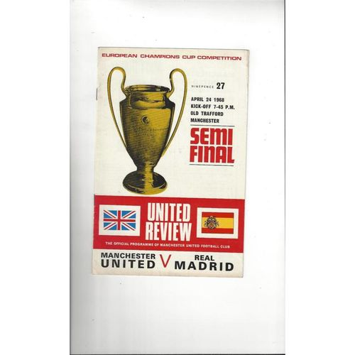 1967/68 Manchester United v Real Madrid European Cup Semi Final Football Programme