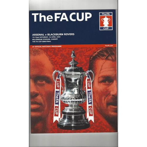 2005 Arsenal v Blackburn Rovers FA Cup Semi Final Football Programme