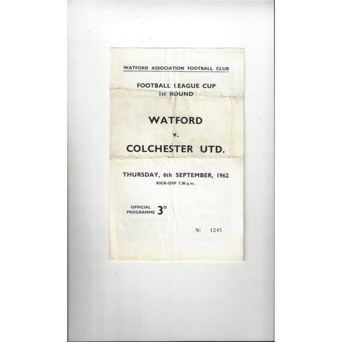1962/63 Watford v Colchester United League Cup Football Programme