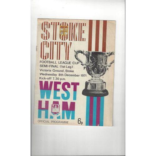 1971/72 Stoke City v West Ham United League Cup Semi Final Football Programme