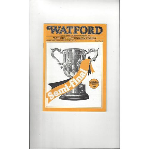 1978/79 Watford v Nottingham Forest League Cup Semi Final Football Programme