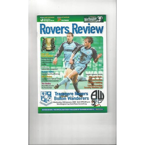 1999/00 Tranmere Rovers v Bolton Wanderers League Cup Semi Final Football Programme