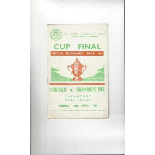 1958 Dundalk v Shamrock Rovers F.A.I Cup Final Football Programme