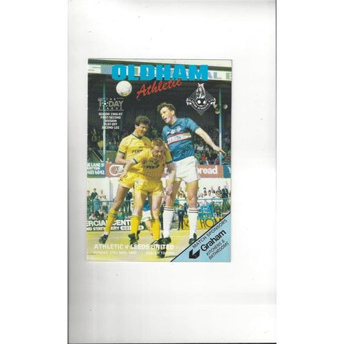 1986/87 Oldham Athletic v Leeds United Play Off Football Programme