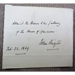 John Bright President Board of Trade Signed House of Commons Admittance 1869