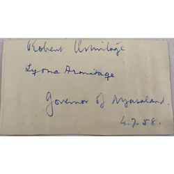 Sir Robert Perceval Armitage KCMG (1906-1990) Governor Nyasaland Autograph 1958