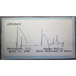 Sumner Welles 1940 Signed Autograph Clip (FDR Adviser)